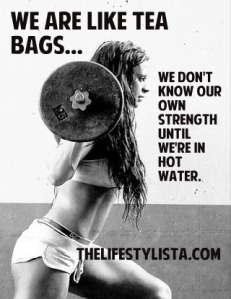 we_are_like_teabags_dont_know_our_own_strength_lifestylista-372972